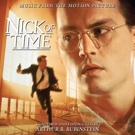 Nick of Time: Expanded Original Soundtrack Recording by Arthur B. Rubinstein