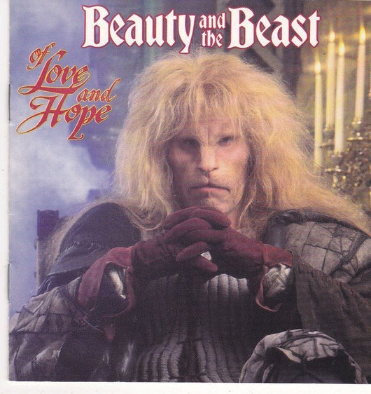 BEAUTY AND THE BEAST: OF LOVE AND HOPE -Music By Lee Holdridge and Don Davis
