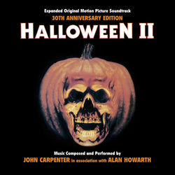 HALLOWEEN 2 Expanded Edition-Original Soundtrack Recording by John Carpenter and Alan Howarth
