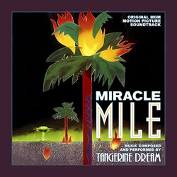 MIRACLE MILE - Original Soundtrack by Tangerine Dream (2 CD SET)