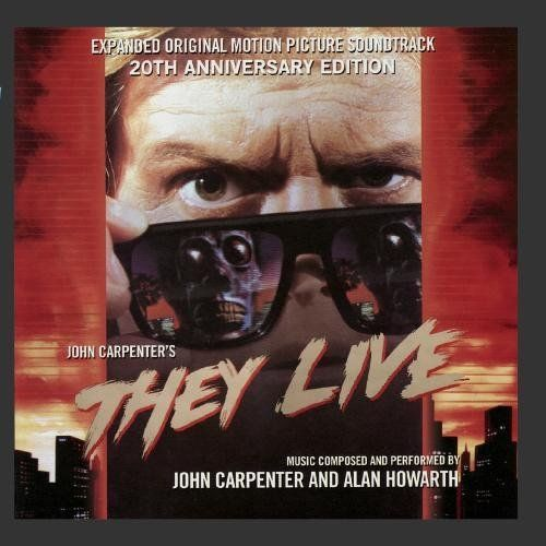 THEY LIVE - 20th Anniversary Expanded OST Edition -John Carpenter & Alan Howarth
