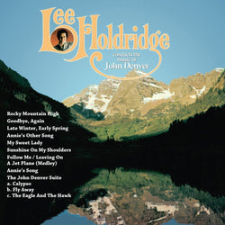 LEE HOLDRIDGE CONDUCTS THE MUSIC OF JOHN DENVER -Conducted by Lee Holdridge