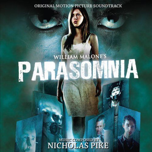 PARASOMNIA - Original Soundtrack by Nicholas Pike