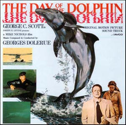 Day Of The Dolphin-Original Soundtrack Recording by Georges Delerue