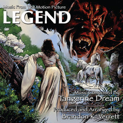 LEGEND: Music From the Motion Picture - Composed by Tangerine Dream. Produced by Brandon K. Verrett