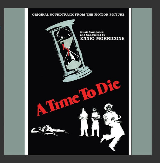 A TIME TO DIE - Original Soundtrack by Ennio Morricone