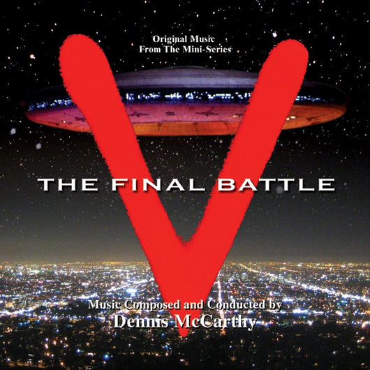 V-The Final Battle: Original Soundtrack by Dennis McCarthy