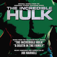 Incredible Hulk: Pilot Film & Death In The Family-Music by Joe Harnell