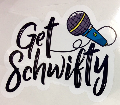 Get Schwifty Printed Decal