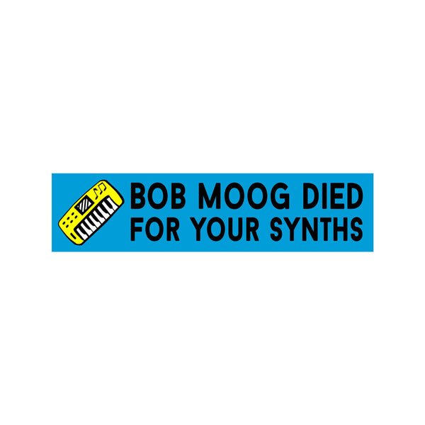 Bob Mood Died Synths Sticker