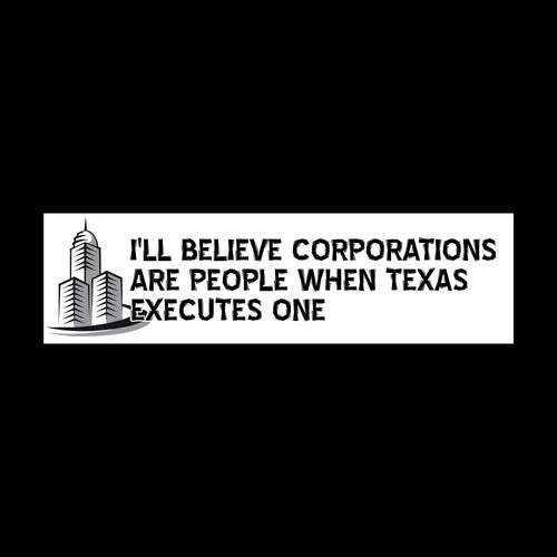 Corporations are People Bumper Sticker