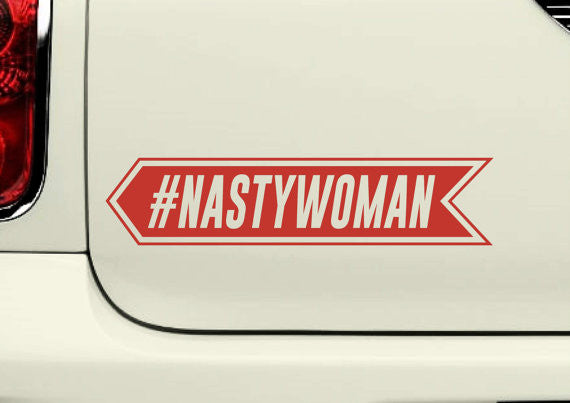 Nasty Woman Arrow Decal