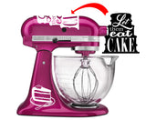 Let them Eat Cake - Cute Vinyl Decals for Kitchenaid Mixer and More!
