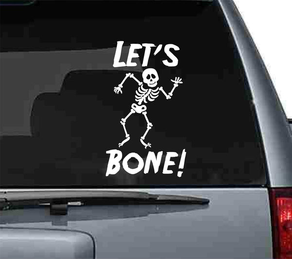 Let's Bone! Funny Halloween Car Art Vinyl Decal