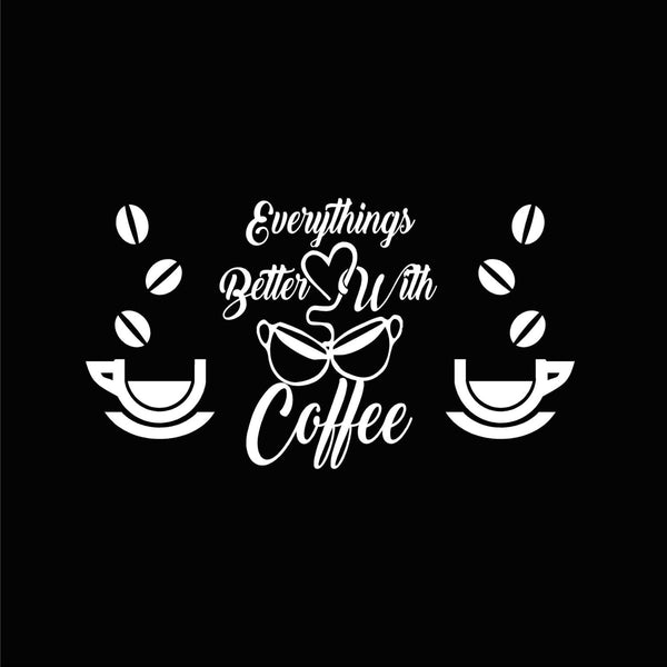 Everythings Better With Coffee Decal Set