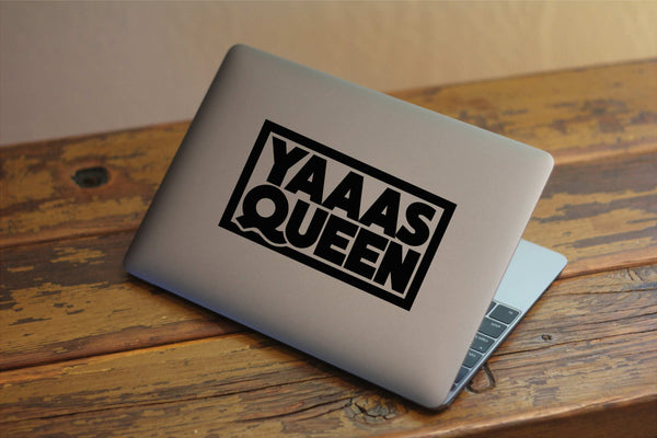Yaas Queen - Original Design - Funny Vinyl Decal for Laptops, Windows and More! Lots of Colors Available!