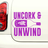 Uncork and Unwind - Funny Wine-Lovers Vinyl Decal for Cars, Laptops and More! Lots of Color Choices Available!