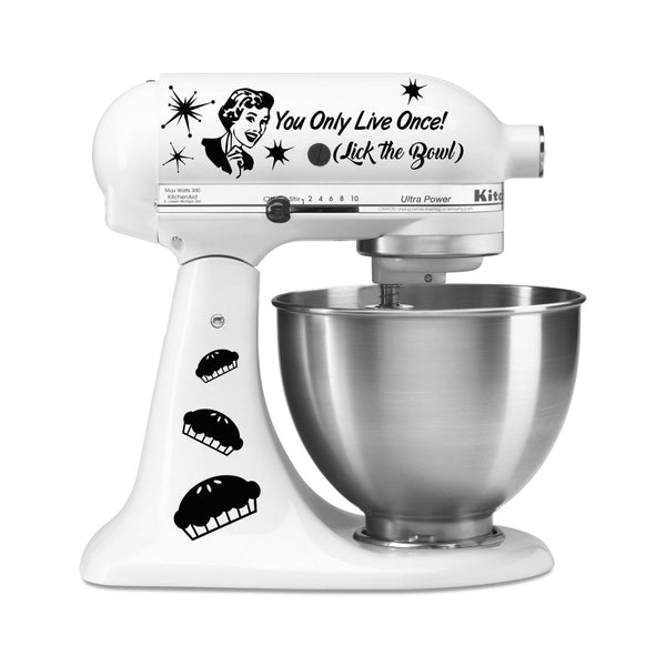 You Only Live Once! Lick the Bowl! Funny Vinyl Decal for Kitchenaid Mixer 4 Quart and More! Lots of Color to Choose From!
