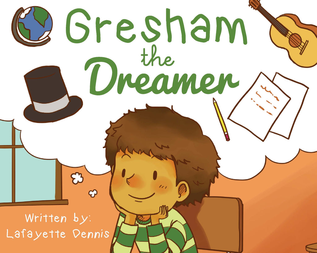 Gresham the Dreamer (Hardcover Edition)