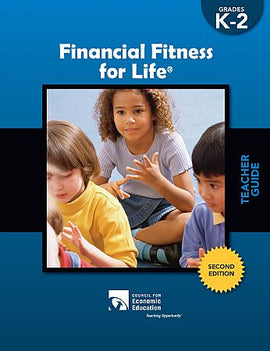 Financial Fitness For Life - Teacher Guide (Grades K-2)