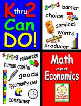 K Thru 2 Can Do! Math and Economics