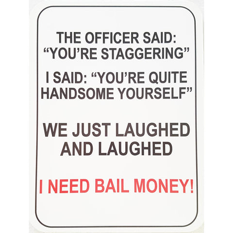 Novelty Sign, Stagger - Large