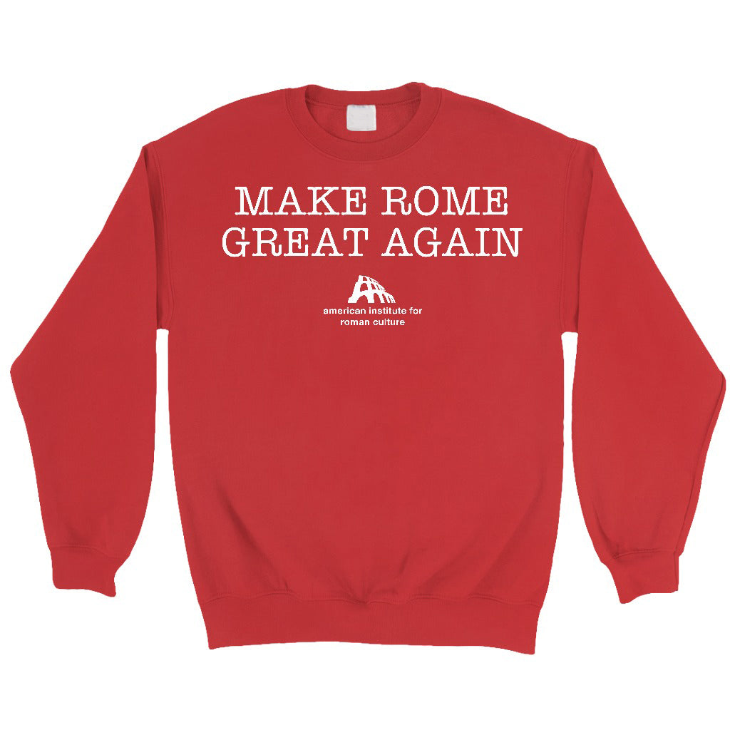 Make Rome Great Again Sweatshirt · Red · Unisex