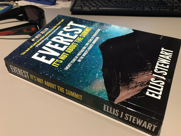 Everest: It's Not About the Summit (Signed Paperback second edition 2018)