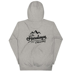 The Himalayas are Calling Unisex Hoodie