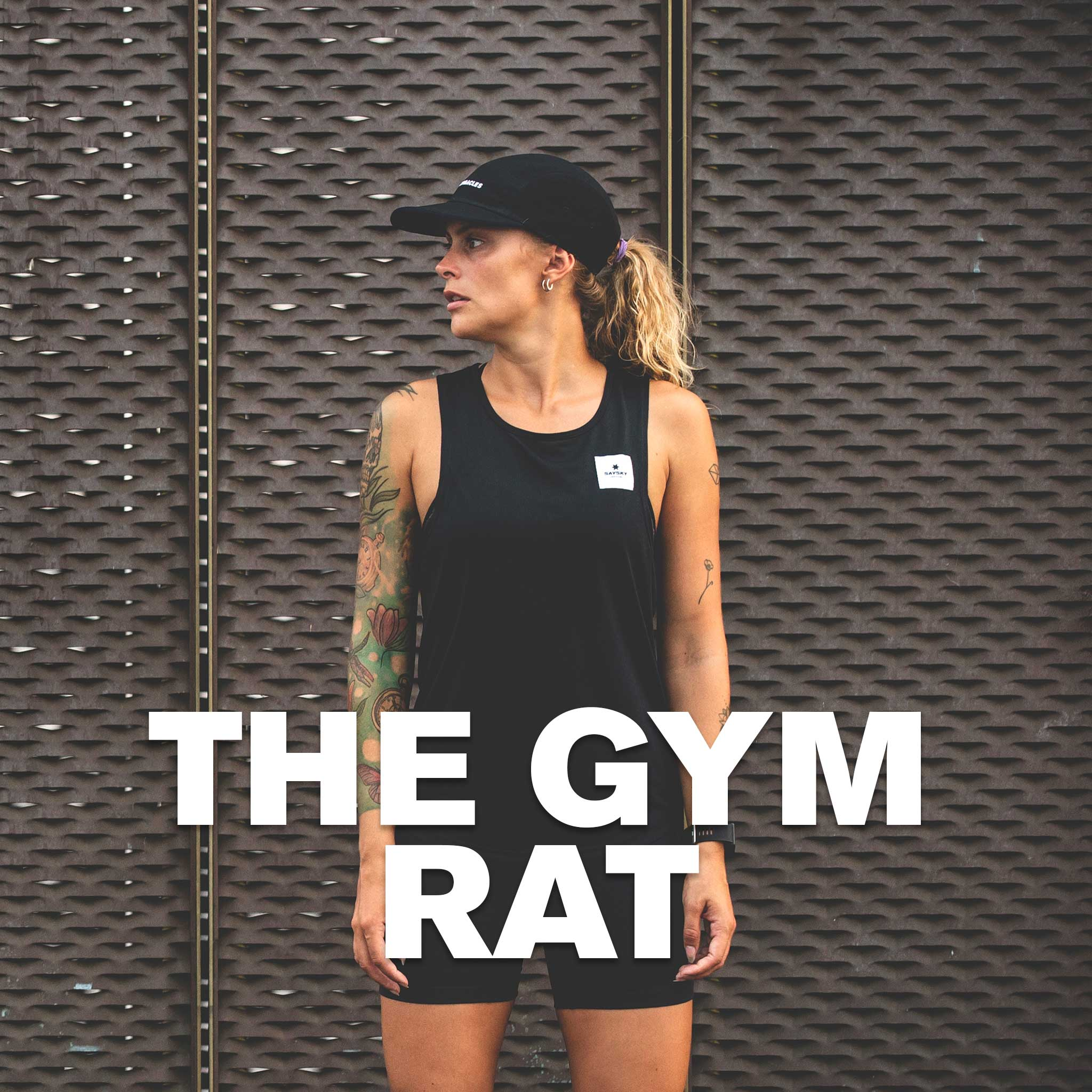 The SAYSKY Gym Rat