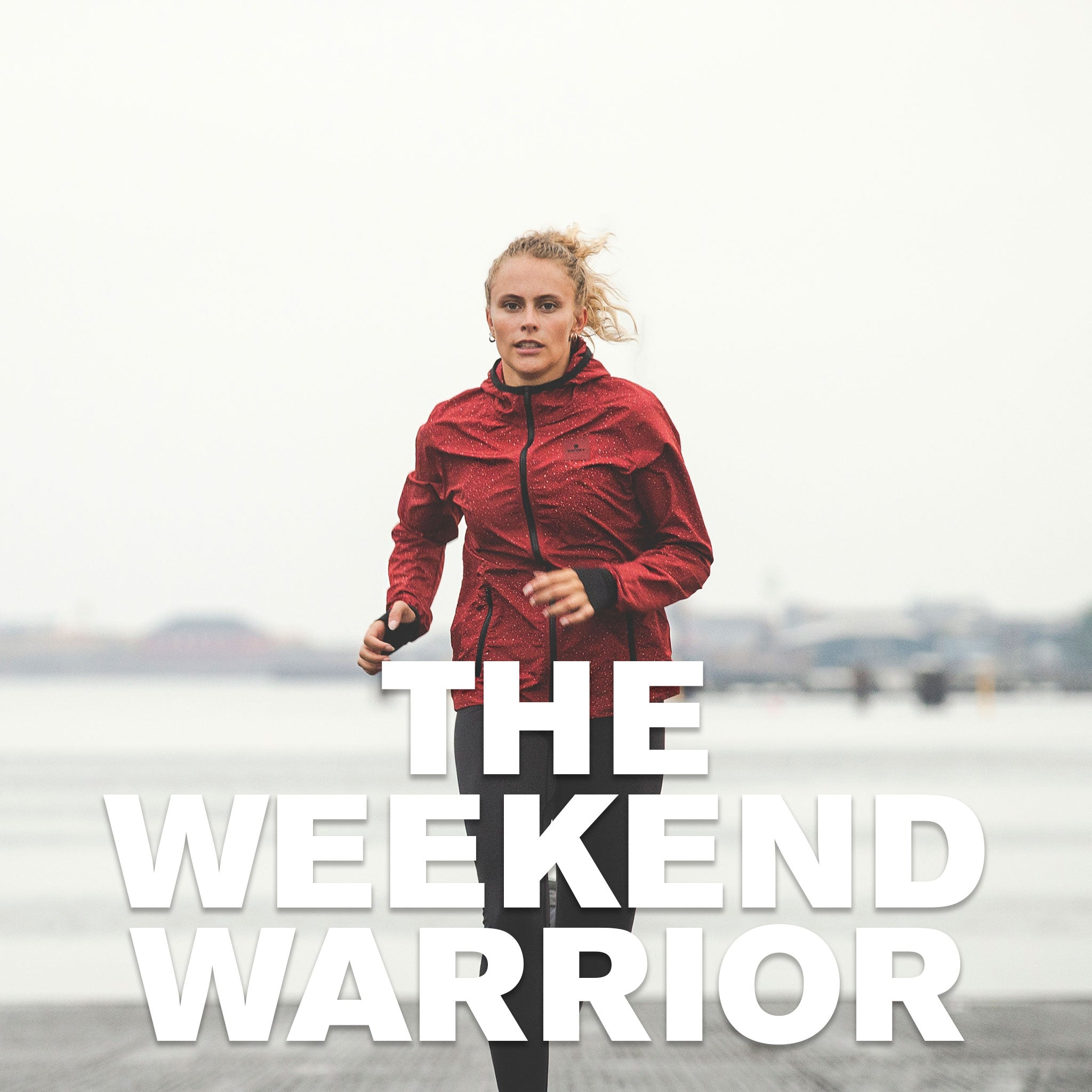 The Weekend Warrior
