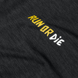 Run Or Die Pace T-shirt