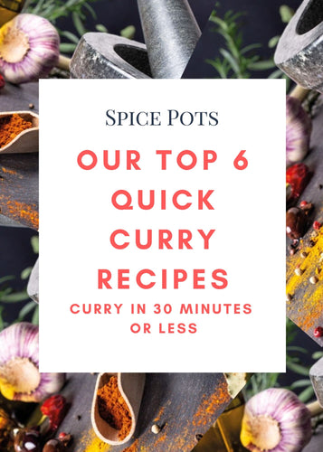 6 Quick Curry Recipes - 30 minutes or less