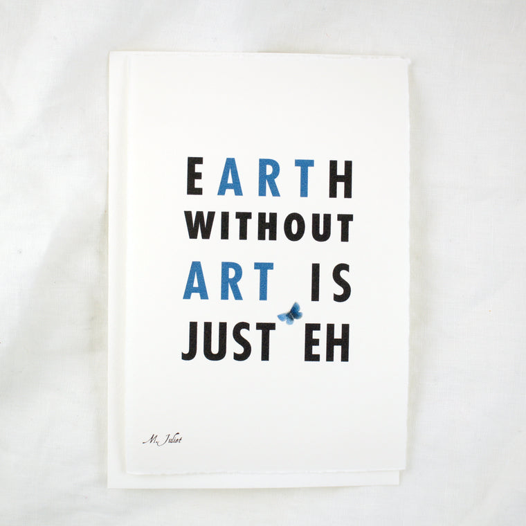 Honey Paper Words: Earth Without Art