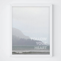 Ocean Follow Your Heart Print