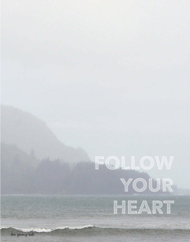Ocean Follow Your Heart Downloadable Print
