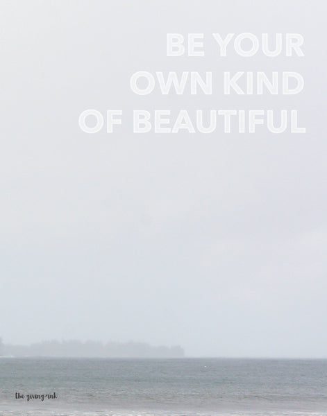 Own Kind of Beautiful Kauai Print