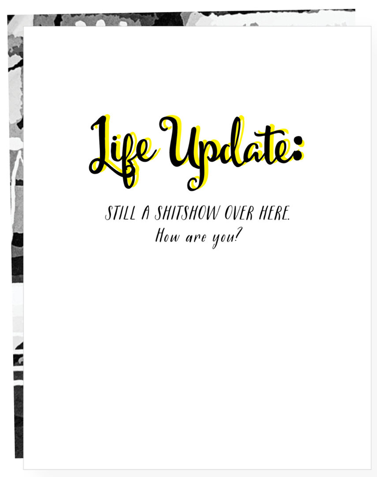 Life Update Greeting Card
