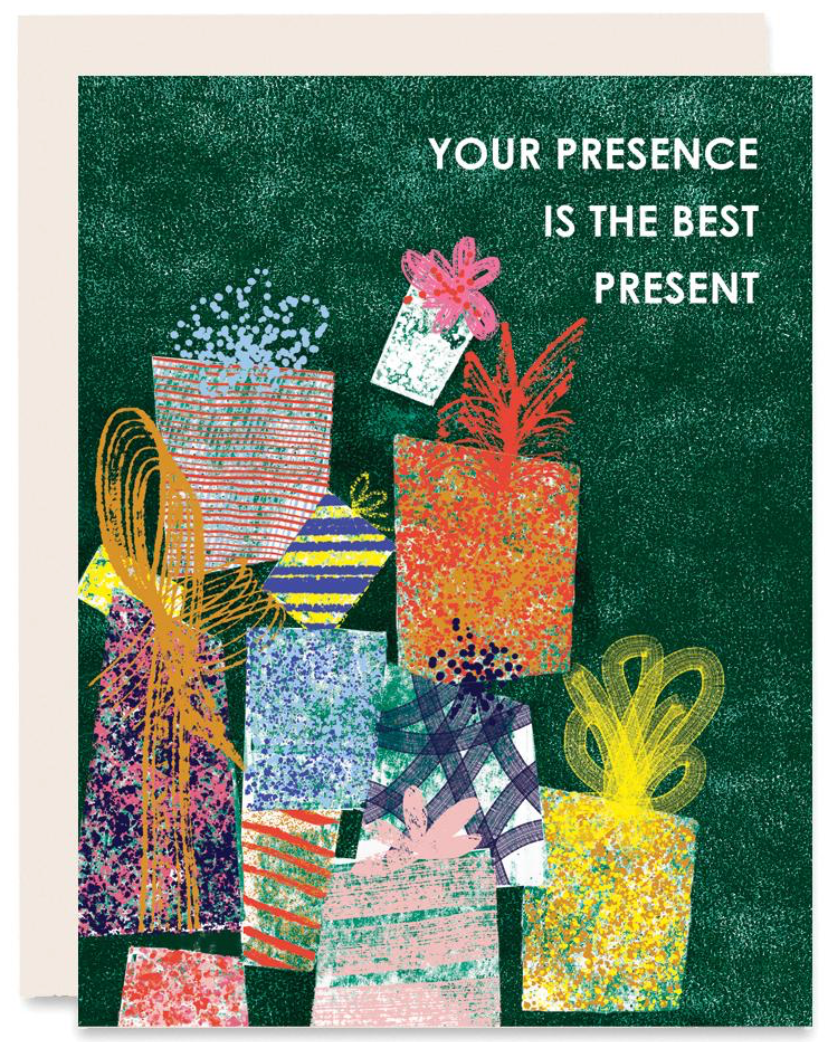 Your Presence is the Best Present Greeting Card