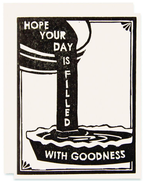Day Full Of Goodness Greeting Card