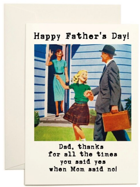 Happy Father's Day Yes Dad Greeting Card
