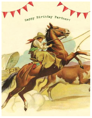 Happy Birthday Pardner Greeting Card