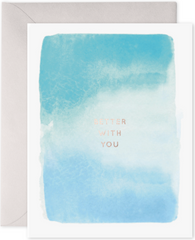 Better With You Greeting Card