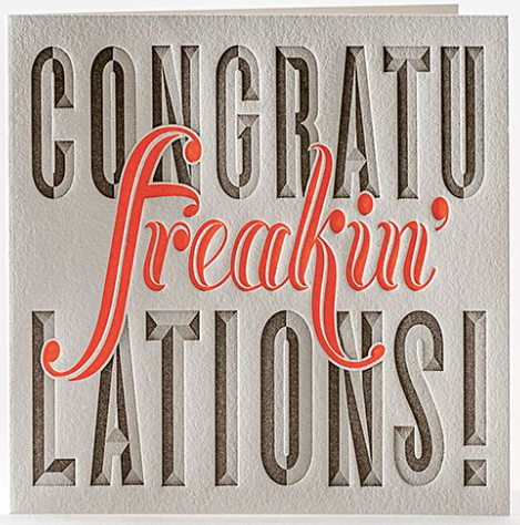 Congratu-freakin-lations Greeting Card