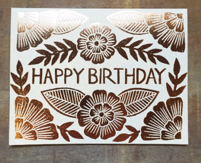 Copper Foil Block Print Floral Kraft Happy Birthday Greeting Card