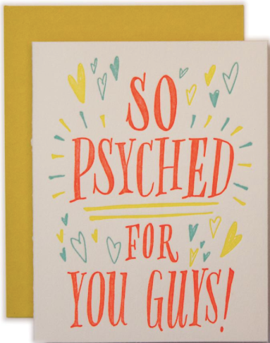So Psyched For You Guys Greeting Card
