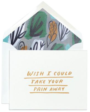 Take Your Pain Greeting Card