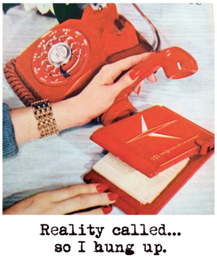Reality Called Greeting Card