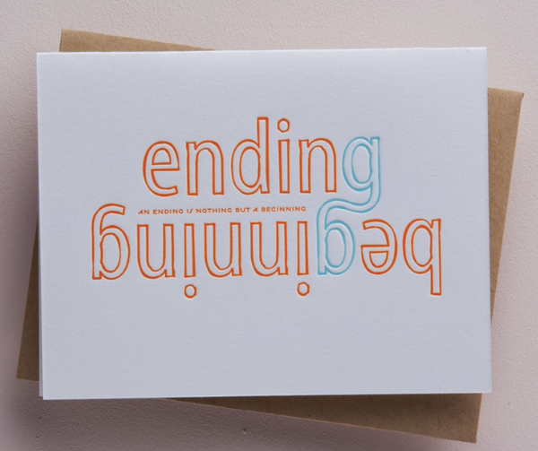 Ending/Beginning Greeting Card