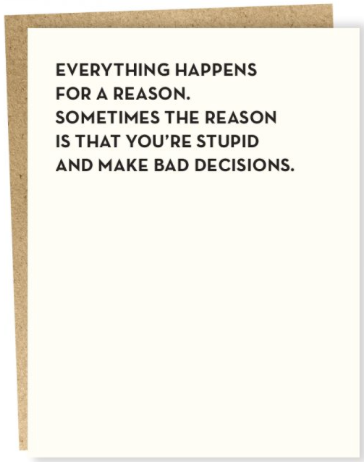 Bad Decisions Greeting Card